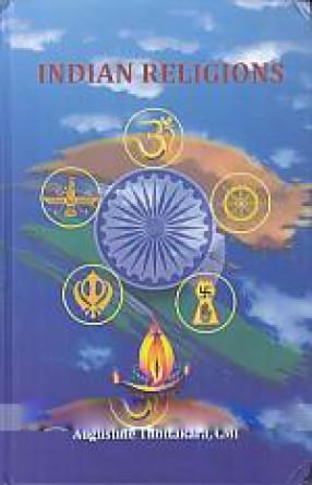 Indian Religions: Hinduism, Budhism, Jainism, Sikhism, Zoroastrianism