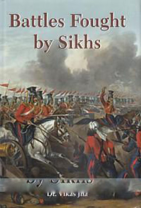 Battles Fought By Sikhs