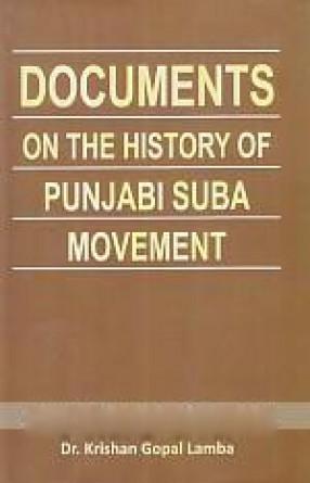 Documents on the History of Punjabi Suba Movement