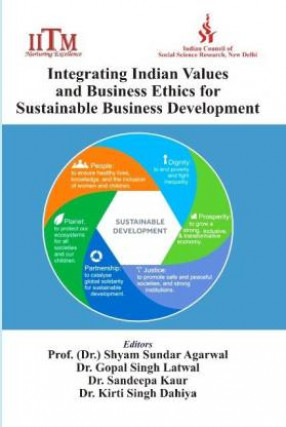 Integrating Indian Values and Business Ethics for Sustainable Business Development