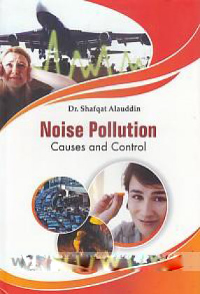 Noise Pollution: Causes and Control