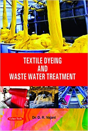Textile Dyeing and Waste Water Treatment