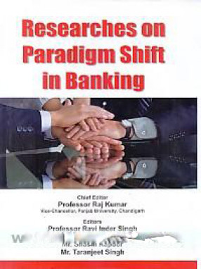 Researches on Paradigm Shift in Banking