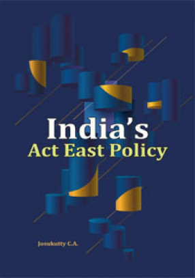 India's Act East Policy
