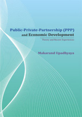 Public-Private-Partnership (PPP) and Economic Development: Theory and Recent Experiences