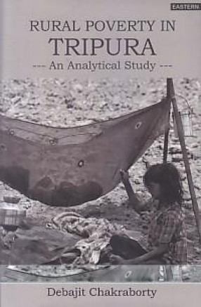Rural Poverty in Tripura: An Analytical Study