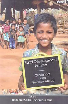 Rural Development in India: Challenges and the Tasks Ahead