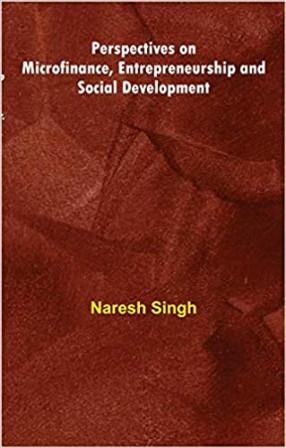 Perspectives on Microfinance, Entrepreneurship and Social Developmen