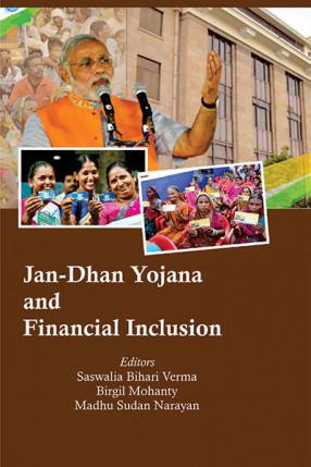 Jan-Dhan Yojana and Financial Inclusion
