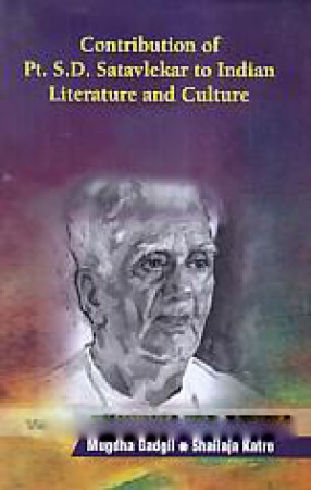 Contribution of Pt. S.D. Satavlekar to Indian Literature and Culture