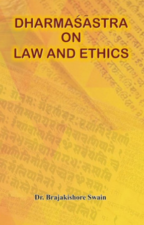 Dharmasastra on Law and Ethics