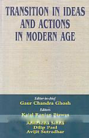 Transition in Ideas and Actions in Modern Age