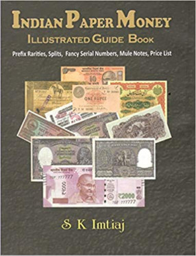 Indian Paper Money Illustrated Guide Book
