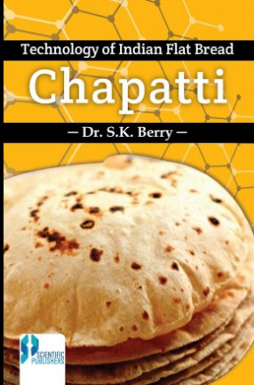 Technology of Indian Flat Bread Chapati