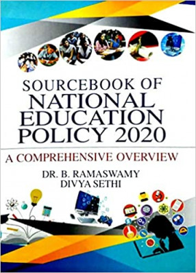 Sourcebook of National Education Policy 2020: A Comprehensive Overview