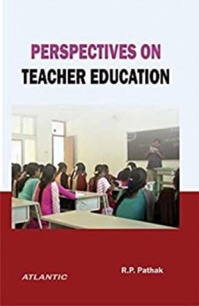 Perspectives on Teacher Education