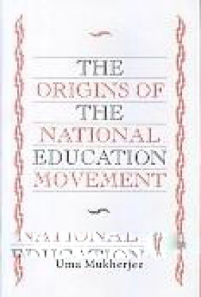 The Origins of the National Education Movement, 1905-1910