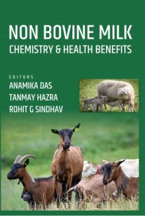 Non Bovine Milk: Chemistry And Health Benefits