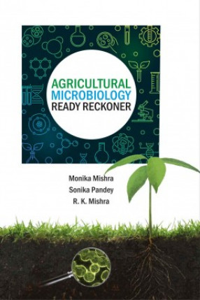 Agricultural Microbiology: A Ready Reckoner
