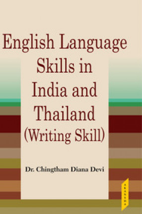 English Language Skills in North East India and Thailand: Writing Skill