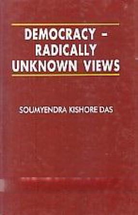 Democracy-Radically Unknown Views