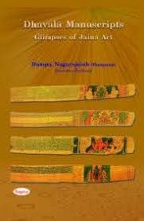 Dhavala Manuscripts: Glimpses of Jaina Art
