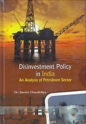Disinvestment Policy in India: An Analysis of Petroleum Sector