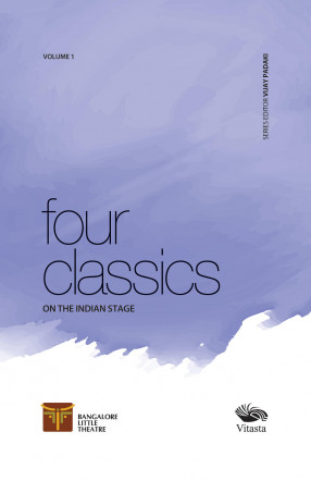 Four Classics on the Indian Stage