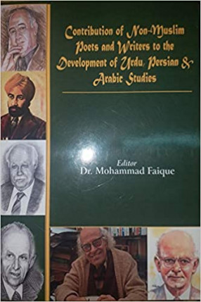 Contribution of Non-Muslim Poets and Writers to the Development of Urdu, Persian & Arabic Studies on the Occasion of Platinum Jubilee of the Dept. of Arabic, Persian, Urdu & Islamic Studies