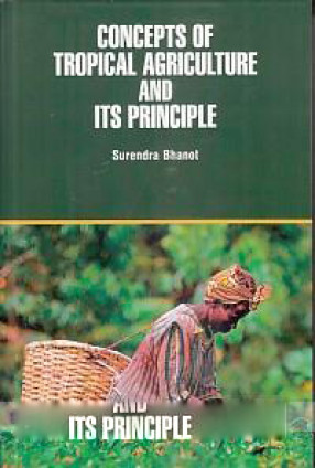 Concepts of Tropical Agriculture and Its Principle