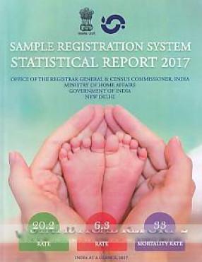 Sample Registration System: Statistical Report 2017