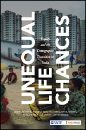 Unequal Life Chances: Equity and the Demographic Transition in India