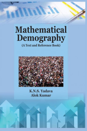 Mathematical Demography: A Text and Reference Book