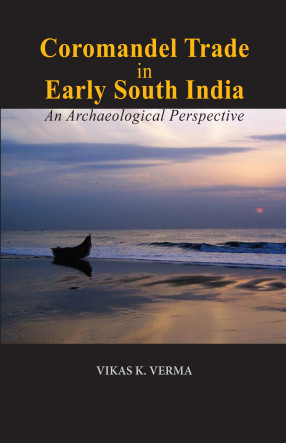Coromandel Trade in Early South India: An Archaeological Perspective