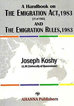 A Handbook on The Emigration Act, 1983 (31 of 1983) and The Emigration Rules, 1983