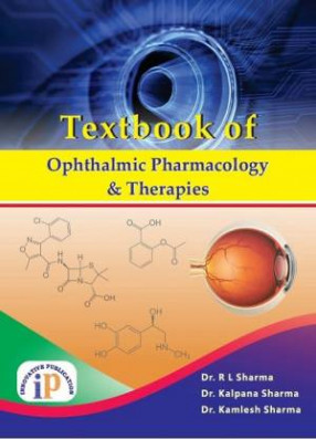 Textbook of Ophthalmic Pharmacology and Therapies