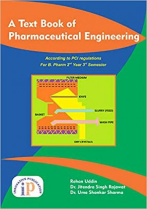 A Text Book of Pharmaceutical Engineering: According to Pci Regulations For B Pharm 2nd Year 3rd Sem