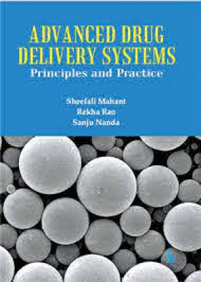 Advanced Drug Delivery Systems : Principles and Practice