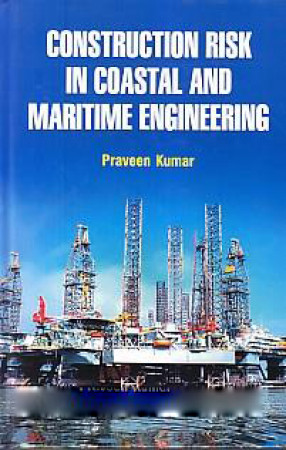 Construction Risk in Coastal and Maritime Engineering