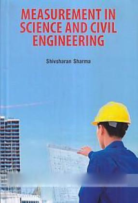 Measurement in Science and Civil Engineering