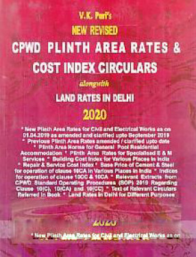 V.K. Puri's New Revised CPWD Plinth Area Rates & Cost Index Circulars: Alongwith Land Rates in Delhi, 2020.