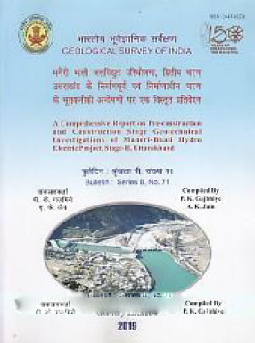 A Comprehensive Report on Pre-Construction and Construction Stage Geotechnical Investigations of Maneri-Bhali Hydro Electric Project, Stage-II, Uttarakhand
