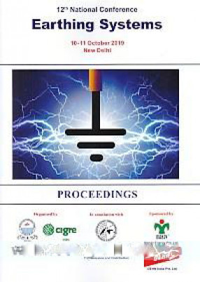 12th National Conference, Earthing Systems, 10-11 October 2019, New Delhi: Proceedings