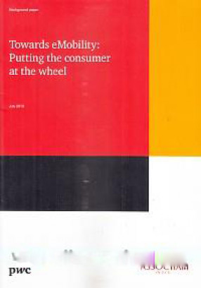 Towards Emobility: Putting the Consumer at the Whee