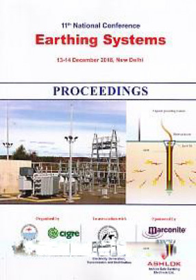 11th National Conference, Earthing Systems, 13-14 December 2018, New Delhi: Proceedings