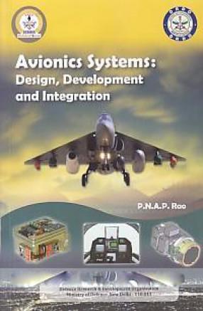 Avionics System: Design, Development, and Integration