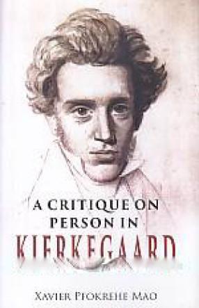 A Critique on Person in Kierkegaard