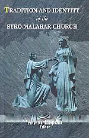 Tradition and Identity of the Syro-Malabar Church