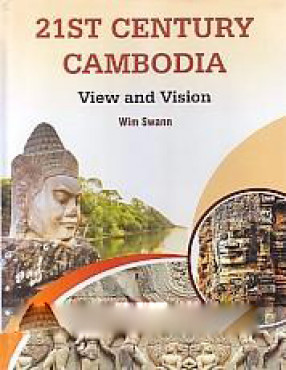 21st-Century Cambodia: View and Vision