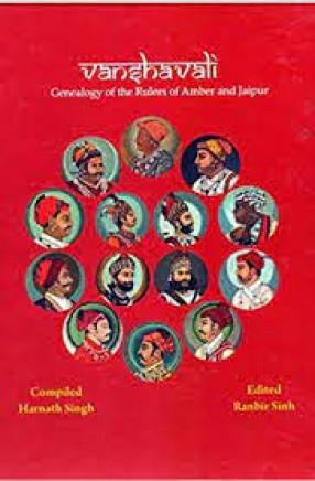 Vanshavli of the Rulers of Amber and Jaipur